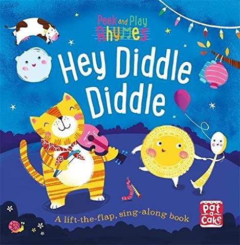 Hey Diddle Diddle: A baby sing-along board book with flaps to lift