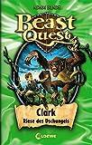 Beast Quest - Clark, Riese des Dschungels: Band 8 - Adam Blade