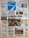 Telecharger Livres VOIX DU NORD LA No 16181 du 25 06 1996 DISTRIBUTION LE CHOC DES HYPERS LES SPORTS FOOT ECSTASY AMPHETAMINES 110 000 CACHETS SAISIS CREDIT LYONNAIS 5000 POSTES EN MOINS D ICI LA FIN 1998 MALAISE A LA MUTUALITE DU PAS DE CALAIS LOGEMENT MINIER DIVORCE A L AMIABLE LILLE LA GREVE DE LA FAIM CONTINUE (PDF,EPUB,MOBI) gratuits en Francaise