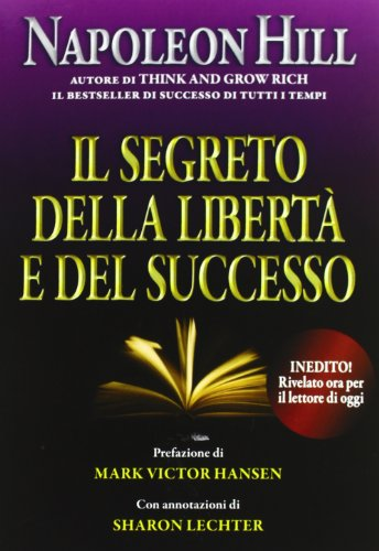 Il segreto della libert e del successo