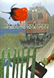 Promise You'll Love Me Forever by Rodney Johnson (2000-10-01)