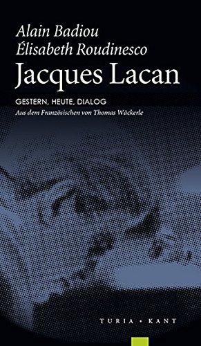 Jacques Lacan. Gestern, heute, Dialog