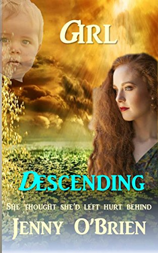 Girl Descending: Medical Romance Book Two (Irish Romance 2) (English Edition) -