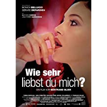How Much Do You Love Me? Póster de película alemán 11x 17en–28cm x 44cm Monica Bellucci Bernard Campan Gérard Depardieu Jean-Pierre Darroussin Edouard Baer