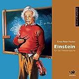 Einstein für die Westentasche - Ernst P. Fischer