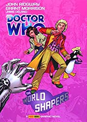 Doctor Who: World Shapers: The World Shapers (Doctor Who (Panini Comics))