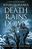 Death Rains Down (Detective Ray Logue Book 1) by Kevin McManus