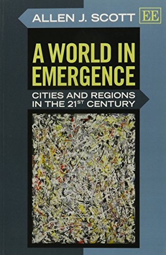 A World in Emergence: Cities and Regions in the 21st Century