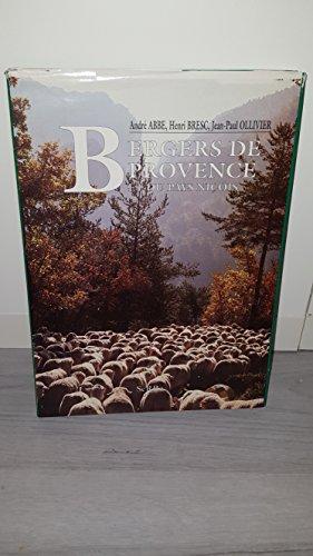 Bergers de Provence et du pays niçois par Bresc Henri, Ollivier Jean-Paul Abbe André
