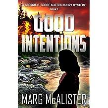 Good Intentions: A Georgie B. Goode Australian RV Mystery (English Edition)