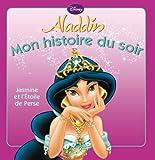 Telecharger Livres Jasmine et l etoile de perse MON HISTOIRE DU SOIR (PDF,EPUB,MOBI) gratuits en Francaise