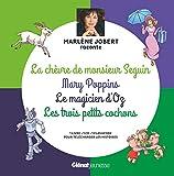 Marlène Jobert raconte La chèvre de M. Seguin, Mary Poppins, Magicien d'Oz, Les trois petits cochons