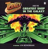 The Greatest Shop in the Galaxy (Professor Bernice Summerfield)