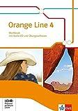 Orange Line 4: Workbook mit Audio-CD und Übungssoftware Klasse 8 (Orange Line. Ausgabe ab 2014)