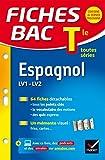 Fiches Bac Terminale: Espagnol Lv1 Lv2 Terminale Toutes Series