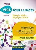 Visa pour la PACES - 2e éd. : Biologie, Maths, Physique, Chimie (1 - Visa pour la 1re année Santé) (French Edition)