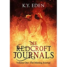 The Redcroft Journals: Volume One - The Missing Journal.