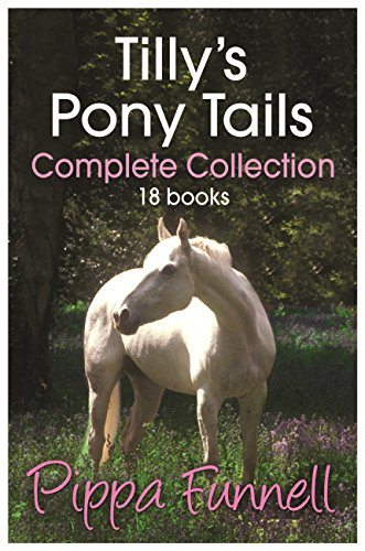 Tilly's Pony Tails Complete Collection (English Edition)