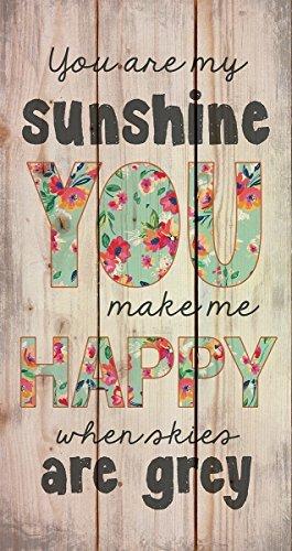 You Are My Sunshine When Skies sind grau 20x 11Holz Palette Design Art Wand Schild (Weihnachten Primitive Dekor)