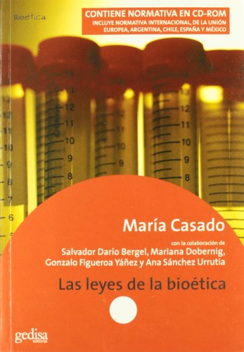Las leyes de la bioetica/ The laws of bioethics par  MARIA CASADO