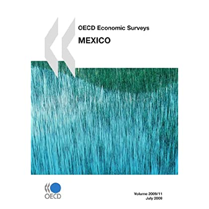 OECD Economic Surveys: Mexico 2009: Edition 2009
