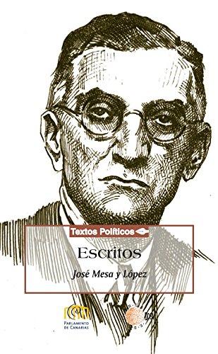 Escritos (José mesa y López) (Biblioteca de textos políticos) por José Mesa López