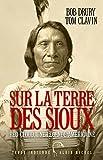 Sur la terre des sioux (A.M. TER.INDIE) - Format Kindle - 9782226344007 - 18,99 €