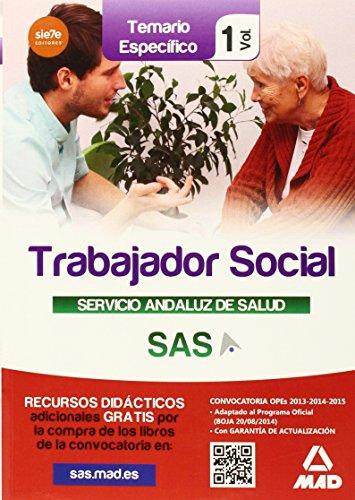Trabajadores Sociales del Servicio Andaluz de Salud. Temario específico vol 1