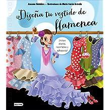 Diseña tu vestido de flamenca (Libros de entretenimiento)