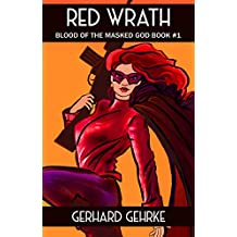 Red Wrath (Blood of the Masked God Book 1) (English Edition)