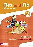 Flex und Flo - Ausgabe 2014: Themenheft Geometrie 2: Verbrauchsmaterial