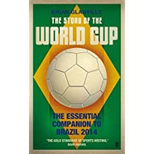 The Story of the World Cup by Brian Glanville (2014-01-16)