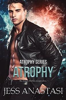 Atrophy by [Anastasi, Jess]