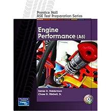 Prentice Hall ASE Test Preparation Series: Engine Performance (A8)