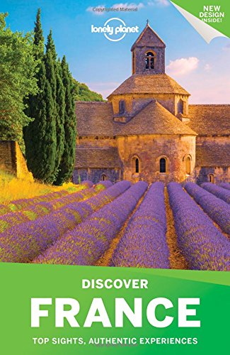 Lonely Planet Discover France por Lonely Planet