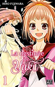 La destinée de Yuki Edition simple Tome 1