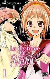 La destinée de Yuki, tome 1 par Hiro Fujiwara