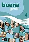 Buena Gente - Libro Del Profesor & Digital Pack (Volume 4)