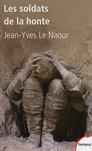 Les soldats de la honte (TEMPUS t. 521) par Jean-Yves LE NAOUR