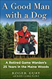 Best Woods Job In The Worlds - A Good Man with a Dog: A Retired Review