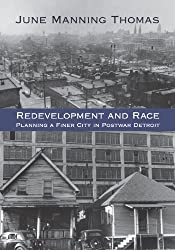 Redevelopment and Race: Planning a Finer City in Postwar Detroit (Great Lakes Books Series) (English Edition)