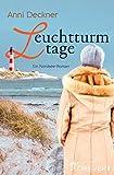 Leuchtturmtage: Ein Nordseeroman (Ein Nordsee-Roman 2) für Leuchtturmtage: Ein Nordseeroman (Ein Nordsee-Roman 2)