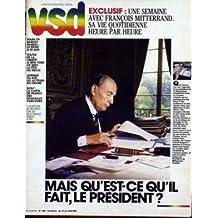 VSD [No 459] du 19/06/1986 - MAIS QU'EST-CE QU'IL FAIT LE PRESIDENT ? UNE SEMAINE AVEC FRANCOIS MITTERRAND - MARILYN - BARDOT - RAQUEL - LE BIKINI A 40 ANS - STATUE DE LA LIBERTE - A NEW YORK CE SERA LA FETE DU SIECLE - AFRIQUE DU SUD - LES ACTEURS DU DRAME - GOLF - LA CARTE DE FRANCE DES NOUVEEAUX PARCOURS - L'AVENTURE DE BEATRICE PAR QUI LE SCANDALE ARRIVE A FR3.