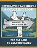 Destination Lynchburg, A Coloring Book