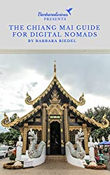 The Chiang Mai Guide for Digital Nomads: Handbook for Connected Travelers in Thailand (City Guides for Digital Nomads 8) (English Edition)