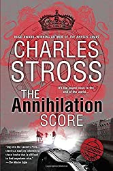 The Annihilation Score (A Laundry Files Novel) by Charles Stross (2015-07-07)