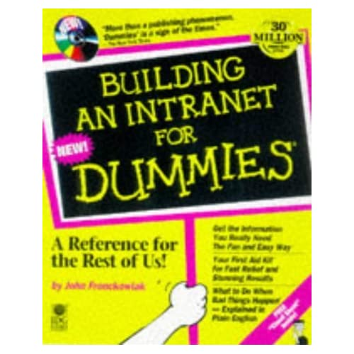 Building an Intranet for Dummies by John Fronckowiak (1997-09-02)