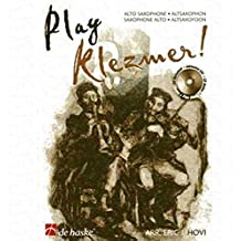 Play KLEZMER – arrangés pour saxophone alto – avec CD [Notes/sheetm usic]
