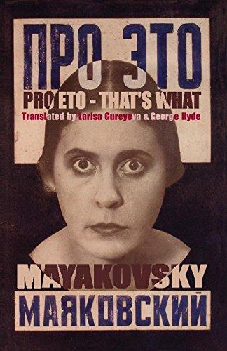 Pro Eto = That's What (Arc Translation Series) por Vladimir Mayakovsky