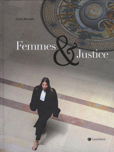 Femmes et justice par Diane RONDOT
